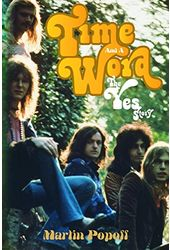 Yes - Time And A Word: The Yes Story