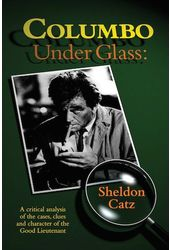 Columbo Under Glass: A Critical Analysis of the
