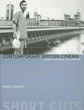 Contemporary British Cinema: From Heritage to