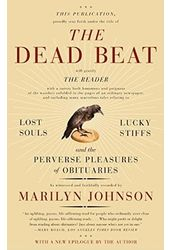 The Dead Beat: Lost Souls, Lucky Stiffs, and the