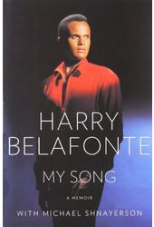 Harry Belafonte - My Song: A Memoir