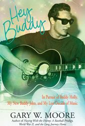 Hey Buddy: In Pursuit of Buddy Holly, My New