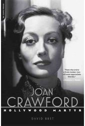 Joan Crawford: Hollywood Martyr