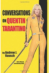 Quentin Tarantino - Conversations on Quentin