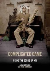 XTC - Complicated Game: Inside the Songs of XTC