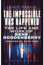 Gene Roddenberry - The Impossible Has Happened: