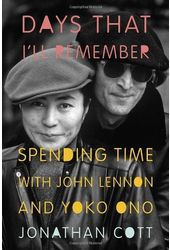 John Lennon & Yoko Ono - Days That I'll Remember:
