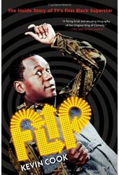 Flip Wilson - Flip: The Inside Story of TV's
