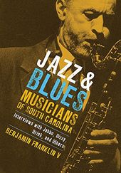 Jazz and Blues Musicians of South Carolina: