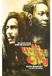 Bob Marley - No Woman No Cry: My Life with Bob
