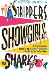 Strippers, Showgirls, and Sharks: A Very