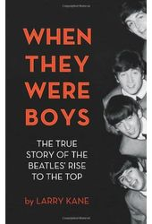 The Beatles - When They Were Boys: The True Story