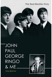 The Beatles - John Paul George Ringo & Me: The