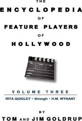 The Encyclopedia of Feature Players of Hollywood,