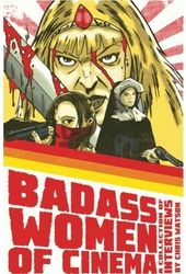 Badass Women of Cinema - A Collection of
