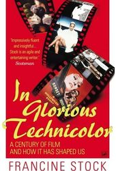 In Glorious Technicolor: A Century of Film and