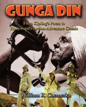 Gunga Din: From Kipling's Poem to Hollywood's