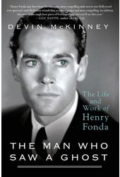 The Man Who Saw a Ghost: The Life and Work of