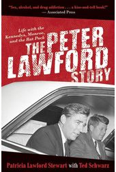 The Peter Lawford Story: Life with the Kennedys,