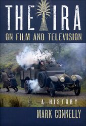 The IRA on Film and Television: A History