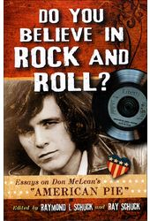 Do You Believe in Rock and Roll?: Essays on Don