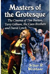 Masters of the Grotesque: The Cinema of Tim