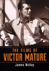 Victor Mature - The Films of Victor Mature