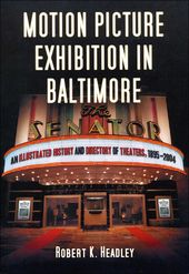 Motion Picture Exhibition in Baltimore: An