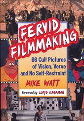 Fervid Filmmaking: 66 Cult Pictures of Vision,
