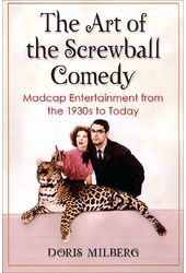 The Art of the Screwball Comedy: Madcap