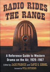 Radio Rides the Range: A Reference Guide to
