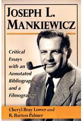 Joseph L. Mankiewicz: Critical Essays With an