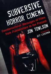 Subversive Horror Cinema: Countercultural
