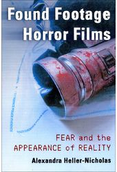 Found Footage Horror Films: Fear and the