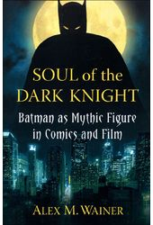Batman - Soul of the Dark Knight: Batman as