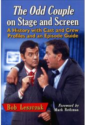 The Odd Couple on Stage and Screen: A History