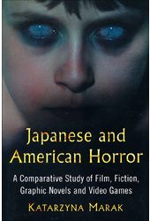 Japanese and American Horror: A Comparative Study