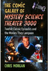 Mystery Science Theater 3000 - The Comic Galaxy