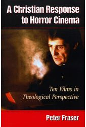 A Christian Response to Horror Cinema: Ten Films