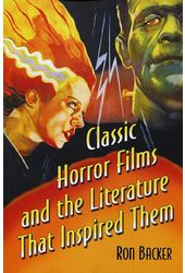 Classic Horror Films and the Literature That