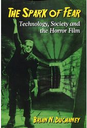 The Spark of Fear: Technology, Society and the