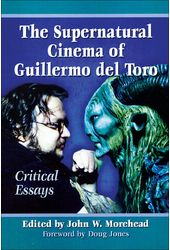 The Supernatural Cinema of Guillermo del Toro: