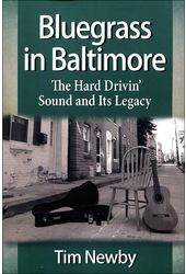 Bluegrass in Baltimore: The Hard Drivin' Sound