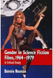 Gender in Science Fiction Films, 1964 -1979: A