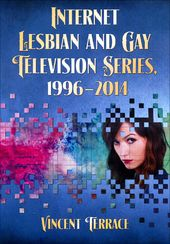 Internet Lesbian and Gay Television Series,