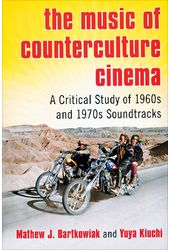 The Music of Counterculture Cinema: A Critical