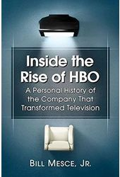 Inside the Rise of HBO: A Personal History of the