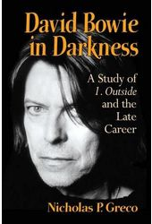 David Bowie in Darkness: A Study of 1. Outside