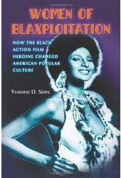 Women of Blaxploitation: How the Black Action