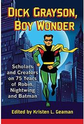 Batman - Dick Grayson, Boy Wonder: Scholars and